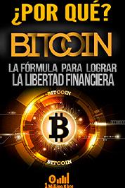¿Por qué Bitcoin?