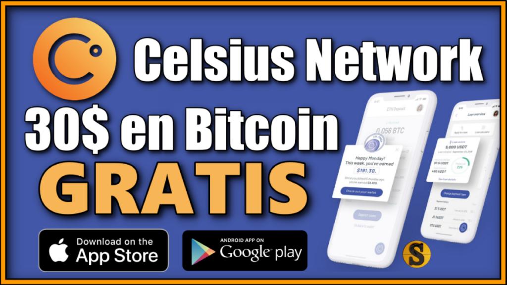 ¿Qué es Celsius Network y cómo funciona? Crea una cuenta en Celsius Network y llevarte 70$ gratis en Bitcoin